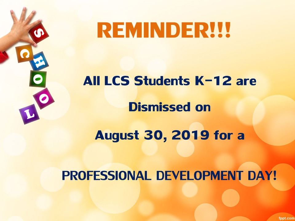 Reminder: August 30 Professional Development Day - Students Dismissed