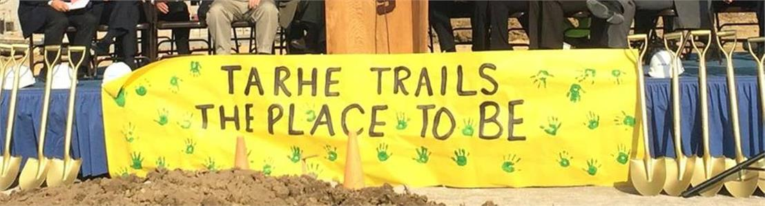 Tarhe Trails - The Place To Be