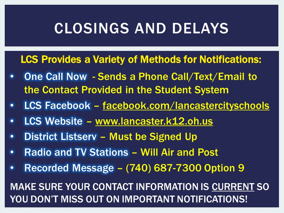 Closing and Delays - General Information